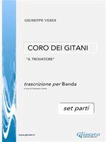 Coro dei Gitani - per Banda da Concerto (set parti): Il Trovatore