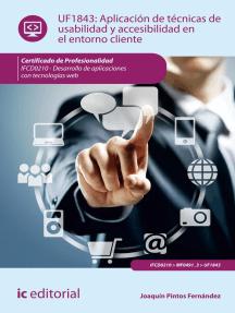 Aplicación de técnicas de usabilidad y accesibilidad en el entorno cliente. IFCD0210