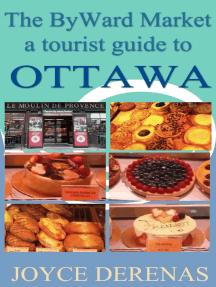 ByWard Market: A Tourist Guide to Ottawa