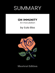 SUMMARY: On Immunity: An Inoculation By Eula Biss