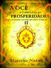 Você É O Amuleto Da Prosperidade Ii