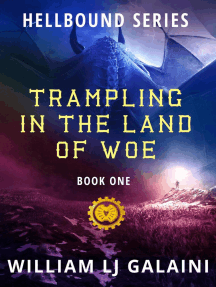 Trampling in the Land of Woe: Hellbound, #1