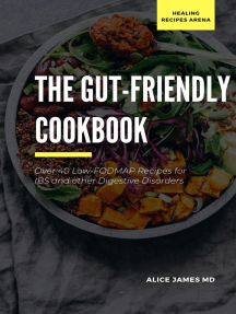 The Gut-Friendly Cookbook; Over 40 Low-FODMAP Recipes for IBS and other Digestive Disorders