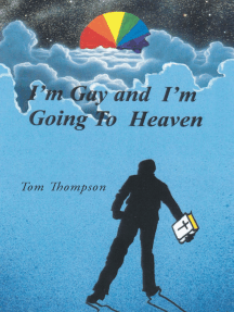 I'm Gay and I'm Going To Heaven