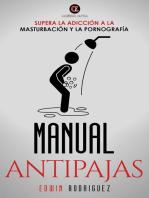Manual Antipajas Supera la Adición a la Masturbación y la Pornografía