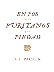 En pos de los puritanos y su piedad