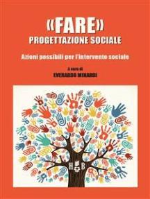 «Fare» progettazione sociale: Azioni possibili per l'intervento sociale