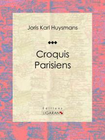Croquis Parisiens: Recueil de poèmes