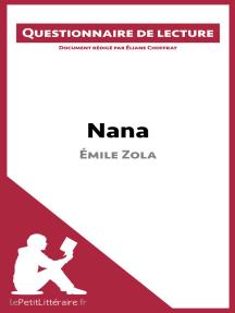Nana d'Émile Zola: Questionnaire de lecture