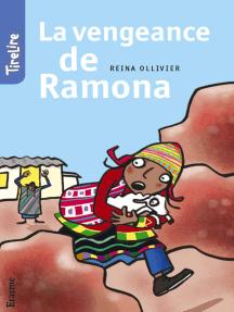 La vengeance de Ramona: une histoire pour les enfants de 8 à 10 ans
