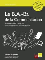 Le B.A.-Ba de la communication: Comment convaincre, informer, séduire ?