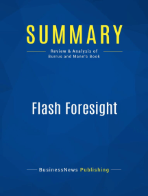 Summary: Flash Foresight: Review and Analysis of Burrus and Mann's Book