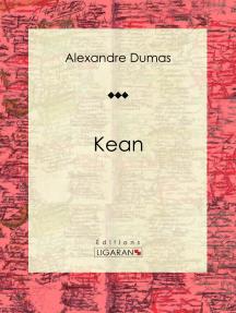 Kean: Pièce de théâtre