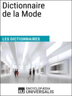 Dictionnaire de la Mode: Les Dictionnaires d'Universalis