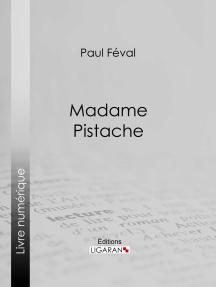 Madame Pistache