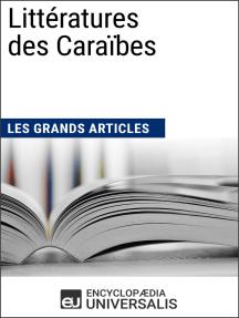 Littératures des Caraïbes: Les Grands Articles d'Universalis