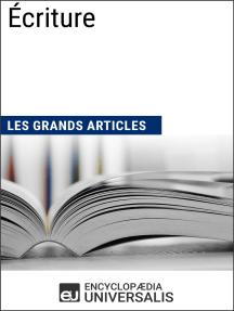Écriture: Les Grands Articles d'Universalis