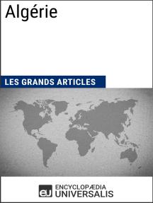 Algérie: Les Grands Articles d'Universalis