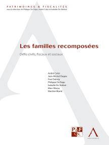 Les familles recomposées: Défis civils, fiscaux et sociaux (Droit belge)