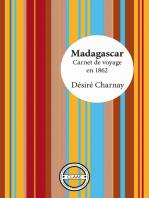 Madagascar: Carnet de voyage en 1862