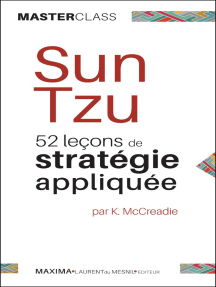 Sun Tzu: 52 leçons de stratégie appliquée (Masterclass)