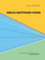 Mieux maîtriser Word: Un outil de familiarisation au traitement de texte Word