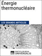 Énergie thermonucléaire: Les Grands Articles d'Universalis