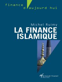 La finance islamique: Guide et analyses