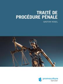 Traité de procédure pénale