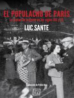 El populacho de París: La ciudad de la gente en los siglos