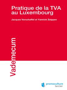 Pratique de la TVA au Luxembourg
