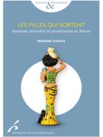 Les filles qui sortent: Jeunesse, prostitution et sexualité au Maroc
