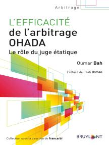 L'efficacité de l'arbitrage OHADA: Le rôle du juge étatique