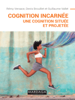 Cognition incarnée: Une cognition située et projetée