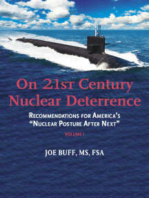 On 21st Century Nuclear Deterrence: Recommendations for America's Nuclear Posture After Next - Volume 1