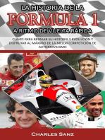 La historia de la Formula 1 a ritmo de vuelta rápida