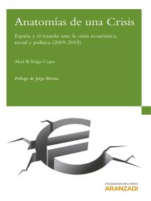 Anatomías de una Crisis: España y el mundo ante la crisis económica, social y política (2009-2015)