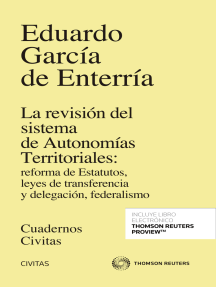 La revisión del sistema de Autonomías Territoriales: reforma de Estatutos, leyes de transferencia y delegación, federalismo
