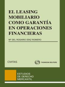 El Leasing Mobiliario como garantía en operaciones financieras