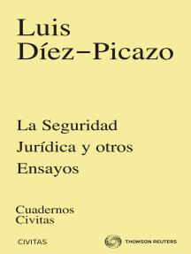 La seguridad jurídica y otros ensayos