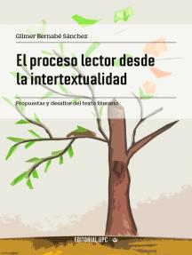El proceso lector desde la intertextualidad: Propuestas y desafíos del texto literario