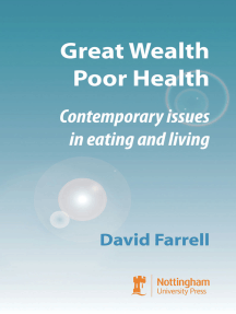 Great Wealth Poor Health: Contemporary Issues in Eating and Living