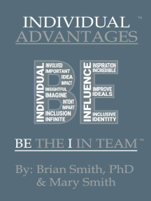 """Individual Advantages: Be the """"I"""" in Team"""