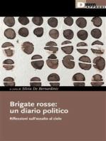 Brigate rosse: un diario politico: Riflessioni sull'assalto al cielo