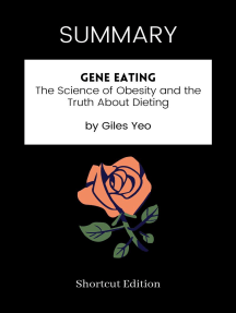 SUMMARY: Gene Eating: The Science Of Obesity And The Truth About Dieting By Giles Yeo