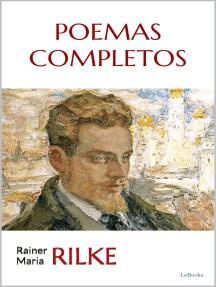 RILKE: POEMAS COMPLETOS
