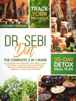 Dr. Sebi Diet: The Complete Guide to the Sebi Plant-Based Diet and Herbs   30-Day Detox Meal Plan With Alkaline Cookbook. Includes a Downloadable Weight Loss Journal to Track Your Progress.: Dr. Sebi Diet: Road to Detox
