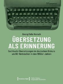 Übersetzung als Erinnerung: Sachbuch-Übersetzungen im deutschen Diskurs um NS-Verbrechen in den 1950er-Jahren