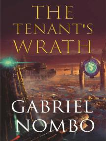 The Tenant's Wrath