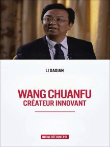 Wang Chuanfu: Créateur Innovant
